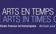 The Arts in Times of Crisis, British and French Perspectives