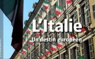 L'Italie, un destin européen